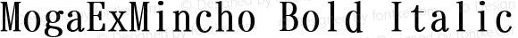 MogaExMincho Bold Italic