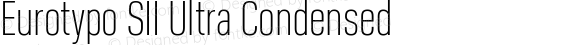 Eurotypo SII Ultra Condensed