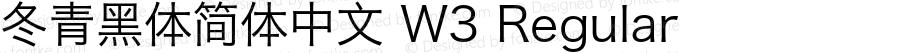 冬青黑体简体中文 W3 Regular Version 3.10