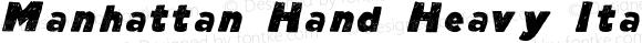 Manhattan Hand Heavy Italic