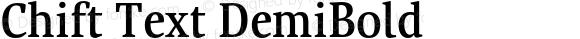 Chift Text DemiBold