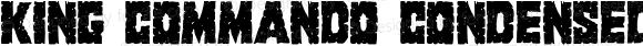 King Commando Condensed Condensed