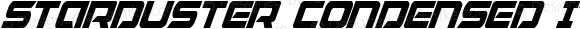 Starduster Condensed Italic Condensed Italic