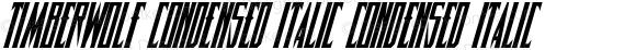Timberwolf Condensed Italic Condensed Italic 001.000