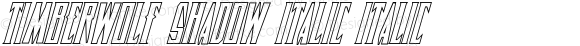 Timberwolf Shadow Italic Italic 001.000