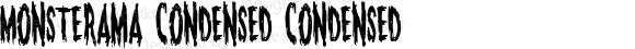 Monsterama Condensed Condensed