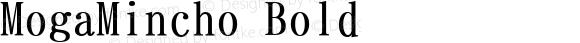 MogaMincho Bold