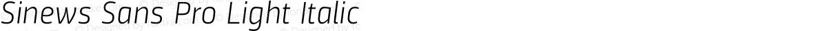 Sinews Sans Pro Light Italic