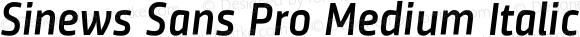 Sinews Sans Pro Medium Italic