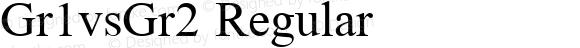 Gr1vsGr2 Regular Macromedia Fontographer 4.1 9/3/97 Compiled by TCTT.DLL 2.0 - the SIL Encore Font Compiler 09/27/00 13:40:08