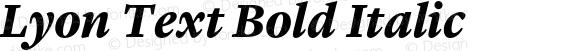 Lyon Text Bold Italic Version 1.002;PS 001.002;hotconv 1.0.57;makeotf.lib2.0.21895