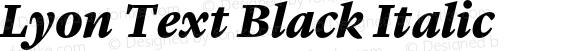 Lyon Text Black Italic Version 1.002;PS 001.002;hotconv 1.0.57;makeotf.lib2.0.21895