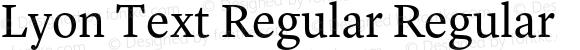 Lyon Text Regular Regular Version 1.002;PS 001.002;hotconv 1.0.57;makeotf.lib2.0.21895