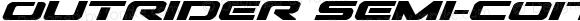 Outrider Semi-Condensed Bold Italic Semi-Condensed Bold Italic