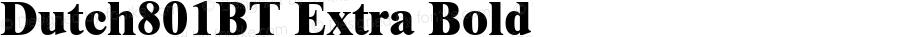 Dutch801BT Extra Bold mfgpctt-v1.52 Tuesday, January 26, 1993 2:38:15 pm (EST)