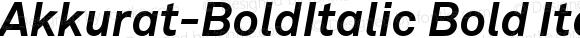 Akkurat-BoldItalic Bold Italic