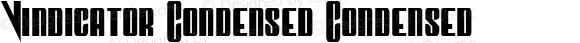 Vindicator Condensed Condensed