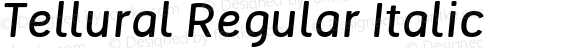 Tellural Regular Italic