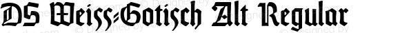 DS Weiss-Gotisch Alt Regular Version 2.001 2012
