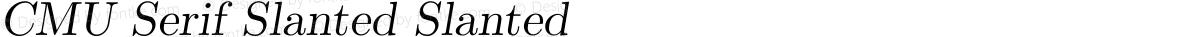 CMU Serif Slanted Slanted