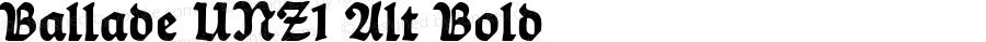 Ballade UNZ1 Alt Bold OTF 1.000;PS 001.000;Core 1.0.29