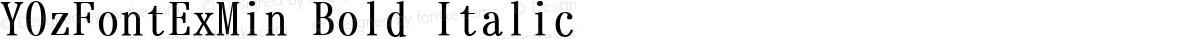 YOzFontExMin Bold Italic