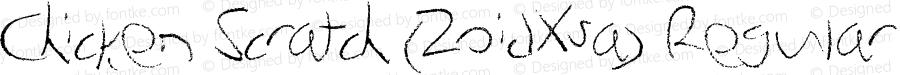Chicken Scratch (ZoidXsa) Regular Version 1.00 June 25, 2012, initial release, www.yourfonts.com