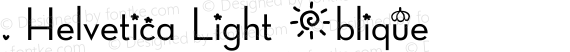 .Helvetica Light Oblique preview image