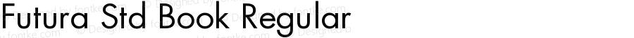 Futura Std Book Regular OTF 1.029;PS 001.003;Core 1.0.33;makeotf.lib1.4.1585