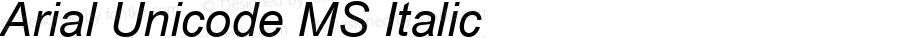 Arial Unicode MS Italic