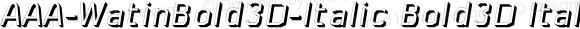 AAA-WatinBold3D-Italic Bold3D Italic