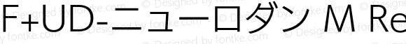 F+UD-ニューロダン M Regular Version 1.000;PS 1;hotconv 1.0.50;makeotf.lib2.0.16970