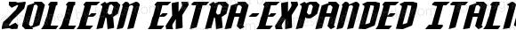 Zollern Extra-Expanded Italic Extra-Expanded Italic