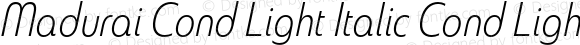 Madurai Cond Light Italic Cond Light Italic