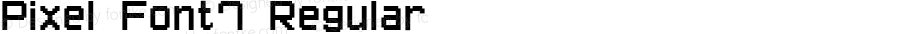 Pixel Font7 Regular Version 1.000