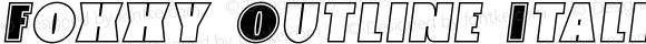 Foxxy Outline Italic Outline Italic