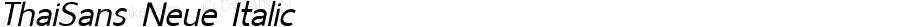 ThaiSans Neue Italic Version 1.00 2012
