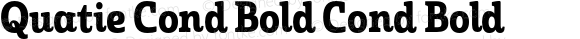 Quatie Cond Bold Cond Bold