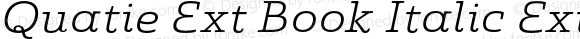Quatie Ext Book Italic Ext Book Italic