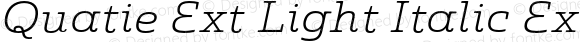 Quatie Ext Light Italic Ext Light Italic