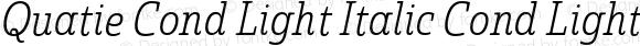 Quatie Cond Light Italic Cond Light Italic