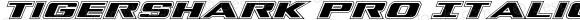 Tigershark Pro Italic Italic Version 1.0; 2013