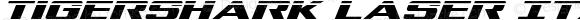 Tigershark Laser Italic Italic Version 1.0; 2013