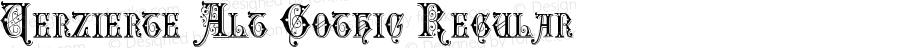 Verzierte Alt Gothic Regular Version 2.00 September 28, 2010