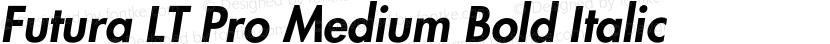 Futura LT Pro Medium Bold Italic Preview Image