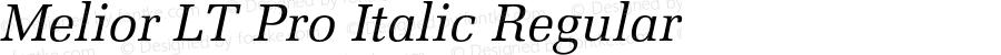 Melior LT Pro Italic Regular Version 1.000;PS 001.000;hotconv 1.0.38