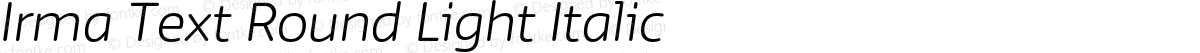 Irma Text Round Light Italic