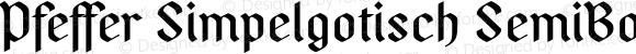 Pfeffer Simpelgotisch SemiBold