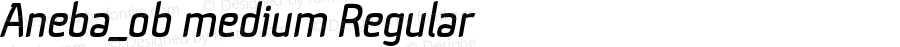 Aneba_ob medium Regular Version 1.001;PS 001.001;hotconv 1.0.70;makeotf.lib2.5.58329