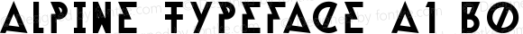 Alpine Typeface A1 Bold Unknown